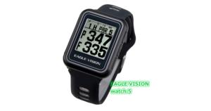 イーグルビジョン EAGLE VISION watch 5